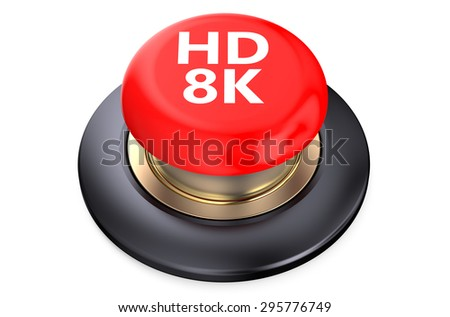 """""""HD 8K"""" red pushbutton  isolated on white background - stock photo"""