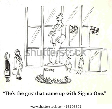 """""""He's the guy who came up with sigma one."""" - stock photo"""