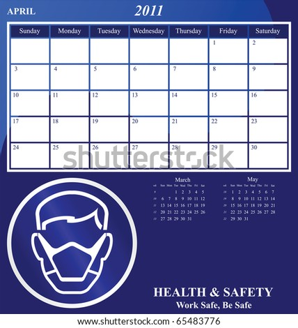 2011 Health and Safety calendar for the month of April - stock photo