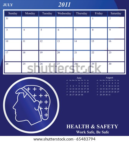 2011 Health and Safety calendar for the month of July - stock photo