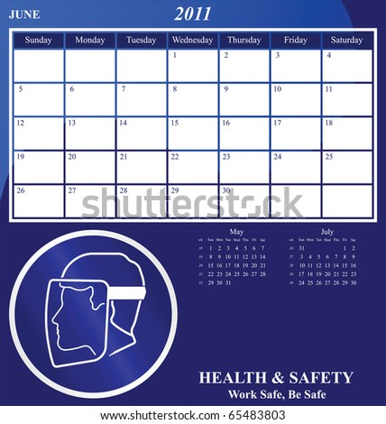 2011 Health and Safety calendar for the month of June - stock photo
