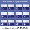 2011 Health and Safety calendar with page per month - stock vector