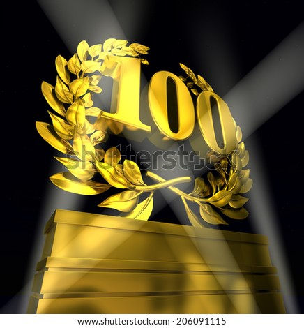 100 hundered number in golden letters at a pedestrial with laurel wreath - stock photo