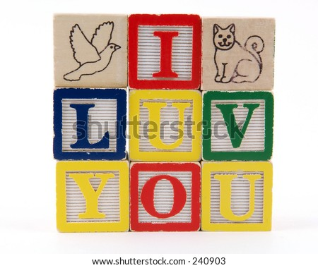 """I LUV YOU"" spelled with toy blocks"
