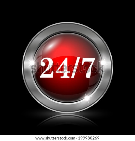 24 7 icon. Metallic internet button on black background.  - stock photo