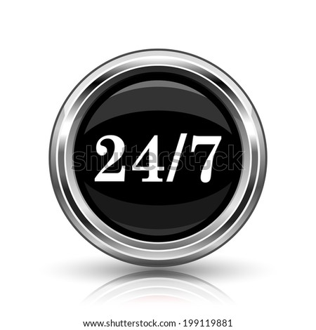 24 7 icon. Metallic internet button on white background.  - stock photo
