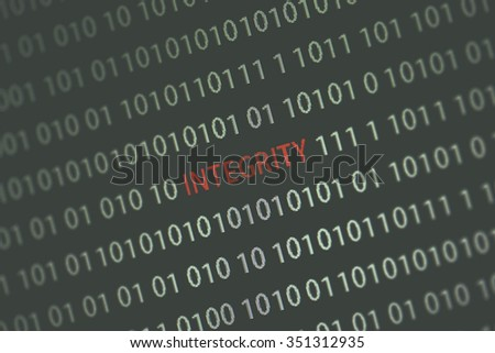 'Integrity' word in the middle of the computer screen surrounded by numbers zero and one. Image is taken in a small angle. Image has a vintage effect applied