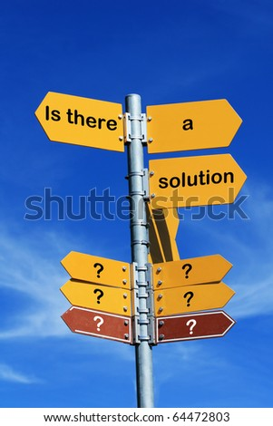 """""""Is there a solution?"""" direction sign - stock photo"""