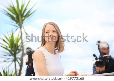Jodie Foster attends the 'Money Monster' photocall during the 69th annual Cannes Film Festival at the Palais des Festivals on May 12, 2016 in Cannes, France. - stock photo