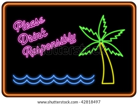 (Jpg) 'Please Drink Responsibly' neon sign in the style of a cocktail bar sign.