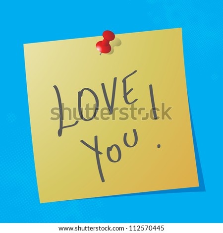 """love you"" handwritten message on sticky paper, raster illustration"
