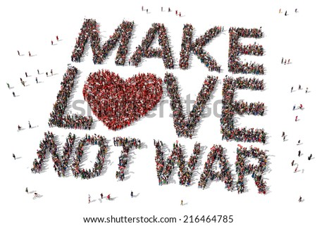 """""""Make Love not War"""" text drawn out of protesters seen from above - stock photo"""