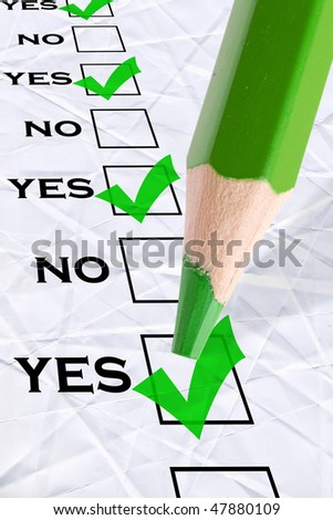 "marked check boxes ""yes"" and big green pencil"