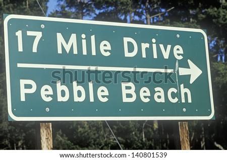 17 Mile Drive scenic drive sign in Pacific Grove, California - stock photo