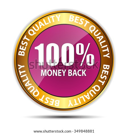 Money Back Guarantee Gold Sign, Isolated Label
