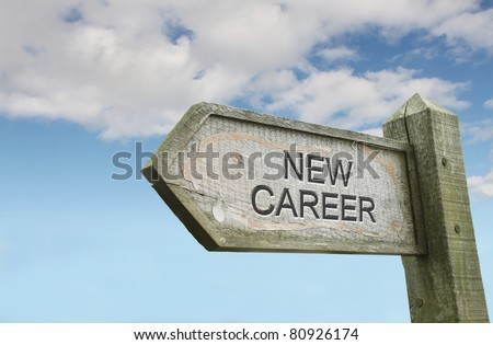 'New Career' Old Wooden Sign on Inspiring Sky Background