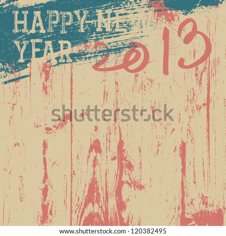 2013 New Year background retro styled. Raster version, vector file available in portfolio. - stock photo