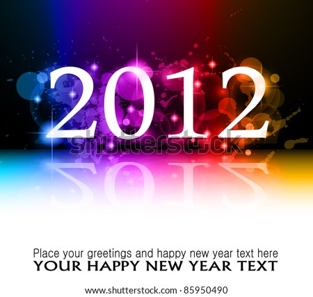 2012 New Year celebration background for cover, Flyer or poster with glitter elements and rainbow colors. - stock photo