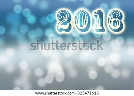 2016 New Year greeting card made of white shiny digits on blue and white bokeh background, with copyspace. Snow. - stock photo