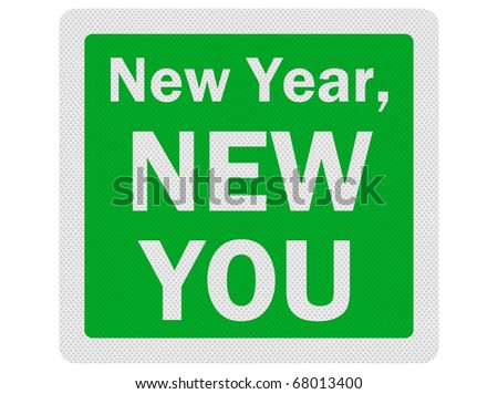 'New Year, New You' photo realistic sign, isolated on white - stock photo