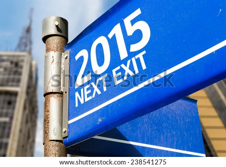2015 Next Exit blue road sign - stock photo