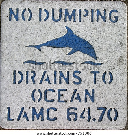 """""""no Dumping, Drains to ocean"""" sign in Downtown Los Angels California - stock photo"""