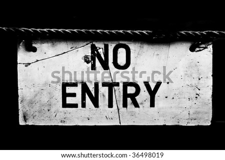 """""""No Entry"""" grunge style sign - stock photo"""