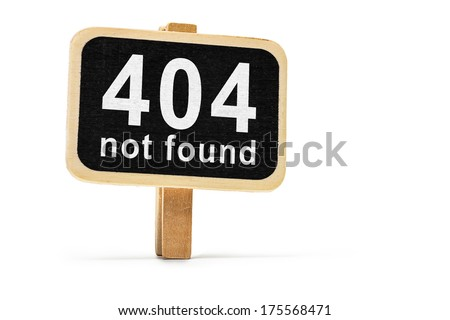 404 not found, slate with inscription - stock photo