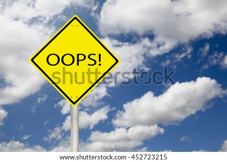 Oops sign showing business concept on a sky background