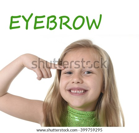 6 or 7 years old little girl with blond hair and blue eyes smiling happy posing isolated on white background pointing eyebrow in learning English language school education body parts card set