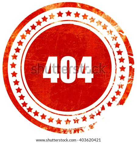 404 page, grunge red rubber stamp on a solid white background - stock photo