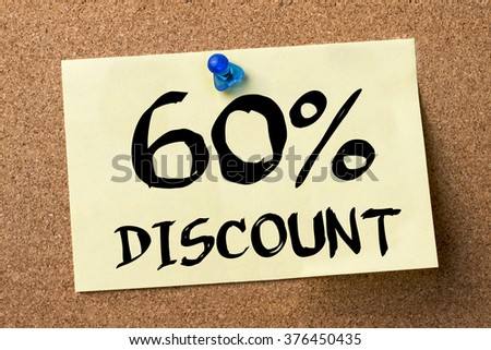 60 percent DISCOUNT - adhesive label pinned on bulletin board - horizontal image