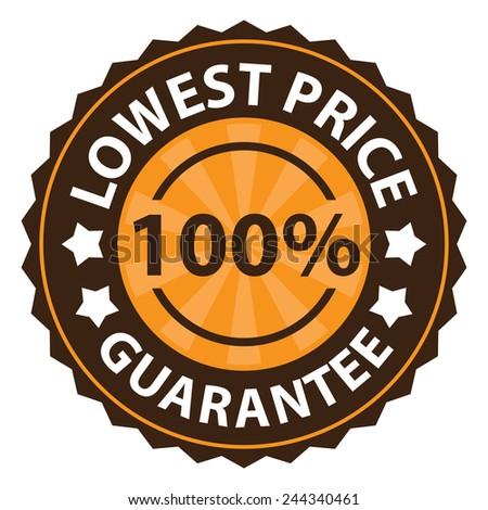 100 percent lowest price guarantee on orange vintage, retro sticker, badge, icon, stamp isolated on white  - stock photo