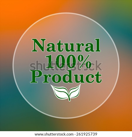 100 percent natural product icon. Internet button on colored  background.  - stock photo