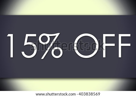 15 percent OFF - business concept with text - horizontal image