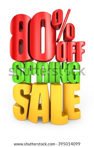 80 percent off spring sale 3d text isolated over white background - stock photo