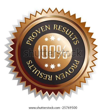 100 Percent Proven results badge sticker isolated on white - stock photo