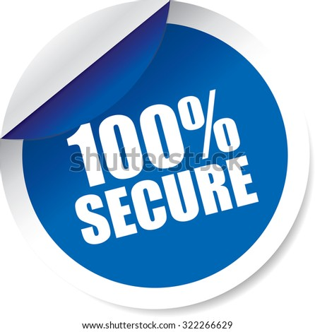 100 Percent Secure Blue Modern Labels And Stickers. Protected Against Attack. - stock photo