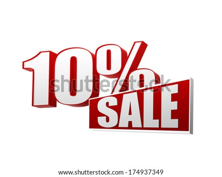 10 percentages sale text - 3d red and white letters and block, business shopping concept - stock photo