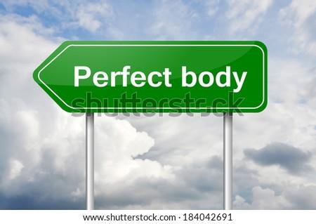 """Perfect body"" arrow green sign post - stock photo"