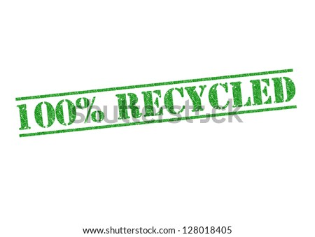100% RECYCLED green rubber stamp over a white background. - stock photo