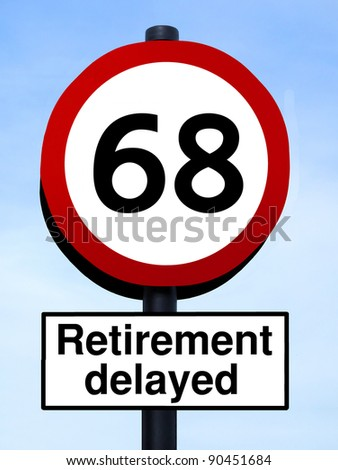 Retirement delayed, 68 roadsign, isolated on a blue sky - stock photo