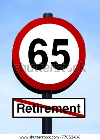 65 retirement warning roadsign against a blue sky - stock photo