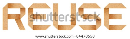 """REUSE"" word from Origami paper letters isolated with clipping path"