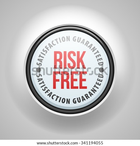 100% Risk Free satisfaction guaranteed - stock photo