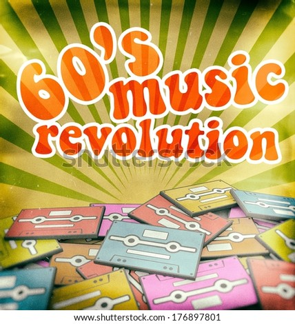 60s music revolution vintage poster design. Retro concept on old audio cassettes - stock photo