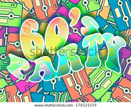 60s party retro concept. Vintage poster design - stock photo