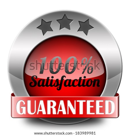 Satisfaction customer service icon or button 100% satisfied guaranteed