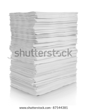 stack of white papers isolated on white background