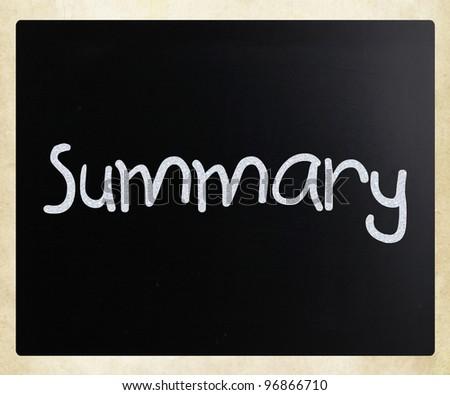 """Summary"" handwritten with white chalk on a blackboard - stock photo"